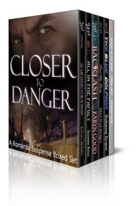 Closer To Danger: A Romantic Suspense Boxset